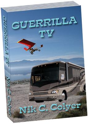 Guerrilla TV by Nik C. Colyer